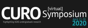 2020 UGA CURO [Virtual] Symposium is April 21-24