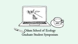 2021 Odum Graduate Student Symposium is Feb. 5-6