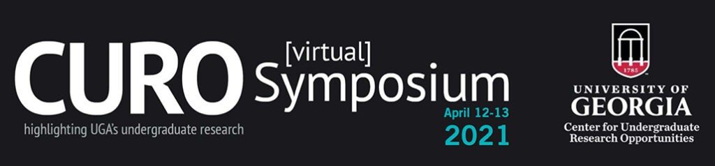 April 12-13 2021 CURO Virtual Symposium, highlighting UGA's undergraduate research, University of Georgia Center for Undergraduate Research Opportunities (logo)